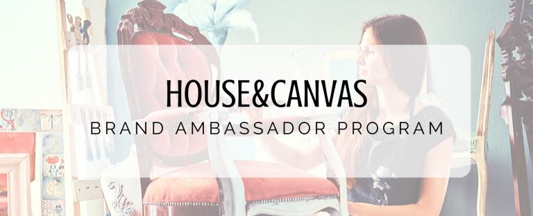 House&Canvas Brand Ambassador